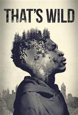 That's Wild Movie Poster
