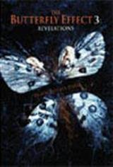 The Butterfly Effect 3: Revelation Movie Poster Movie Poster