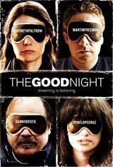 The Good Night Movie Poster Movie Poster