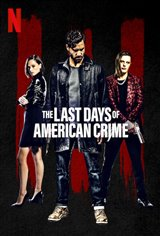 The Last Days of American Crime movie trailer