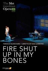 The Metropolitan Opera: Fire Shut Up In My Bones Encore Affiche de film