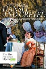 The Metropolitan Opera: Hansel and Gretel Encore Movie Poster