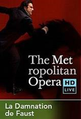 The Metropolitan Opera HD Live: Berlioz's La Damnation de Faust with Robert LePage Movie Poster
