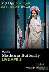 The Metropolitan Opera: Madama Butterfly Movie Poster