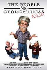 The People vs. George Lucas Movie Poster