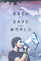 The Race to Save the World Large Poster
