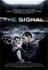 The Signal (2007) Movie Poster Movie Poster