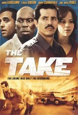 The Take (2007) Movie Poster Movie Poster