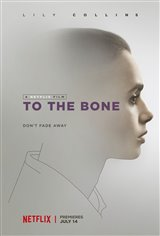 To the Bone (Netflix) Movie Poster