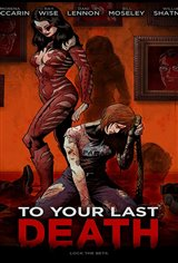 To Your Last Death Movie Poster