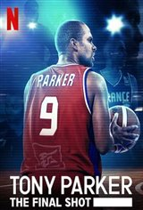 Tony Parker: The Final Shot (Netflix) Movie Poster