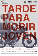 Too Late to Die Young (Tarde para morir joven) Large Poster