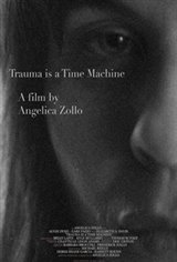 Trauma is a Time Machine Movie Poster