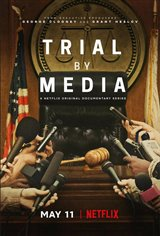 Trial by Media (Netflix) Movie Poster