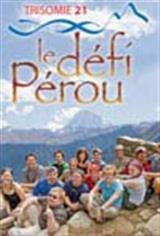 Trisomie 21 - le défi Pérou Movie Poster