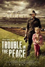 Trouble in the Peace Movie Poster