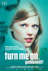 Turn Me On, Goddammit! Movie Poster Movie Poster