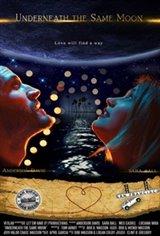 Underneath the Same Moon Affiche de film