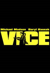 Vice (2009) Movie Poster Movie Poster