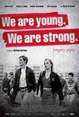 We Are Young. We Are Strong. (Wir sind jung. Wir sind stark.) Movie Poster