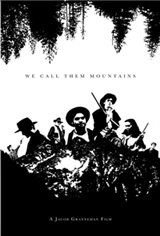 We Call Them Mountains Large Poster