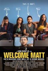 Welcome Matt Affiche de film