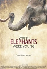 When Elephants Were Young Movie Poster