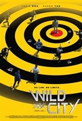 Wild City Movie Poster Movie Poster