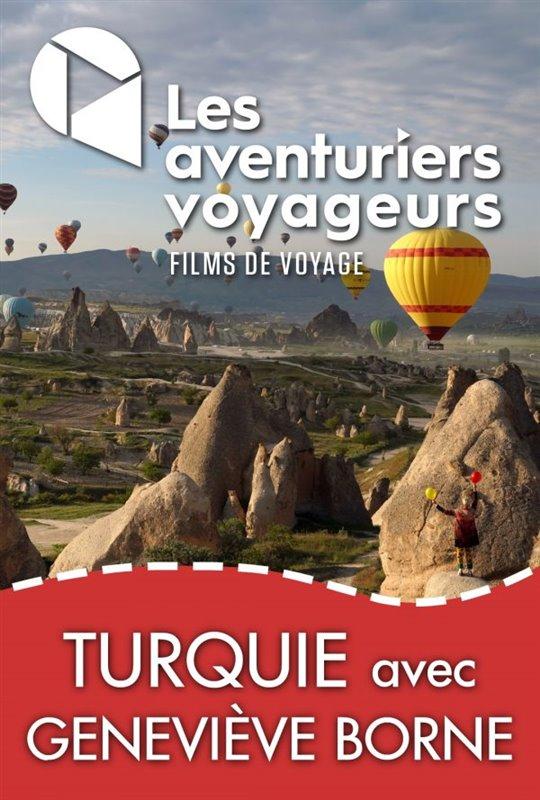 Les Aventuriers Voyageurs : Jolie Turquie avec Geneviève Borne Large Poster