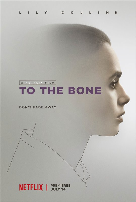 To the Bone (Netflix)