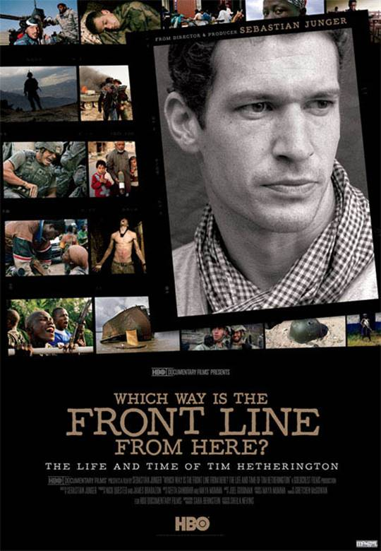 Which Way Is the Front Line from Here? The Life and Time of Tim Hetherington Large Poster