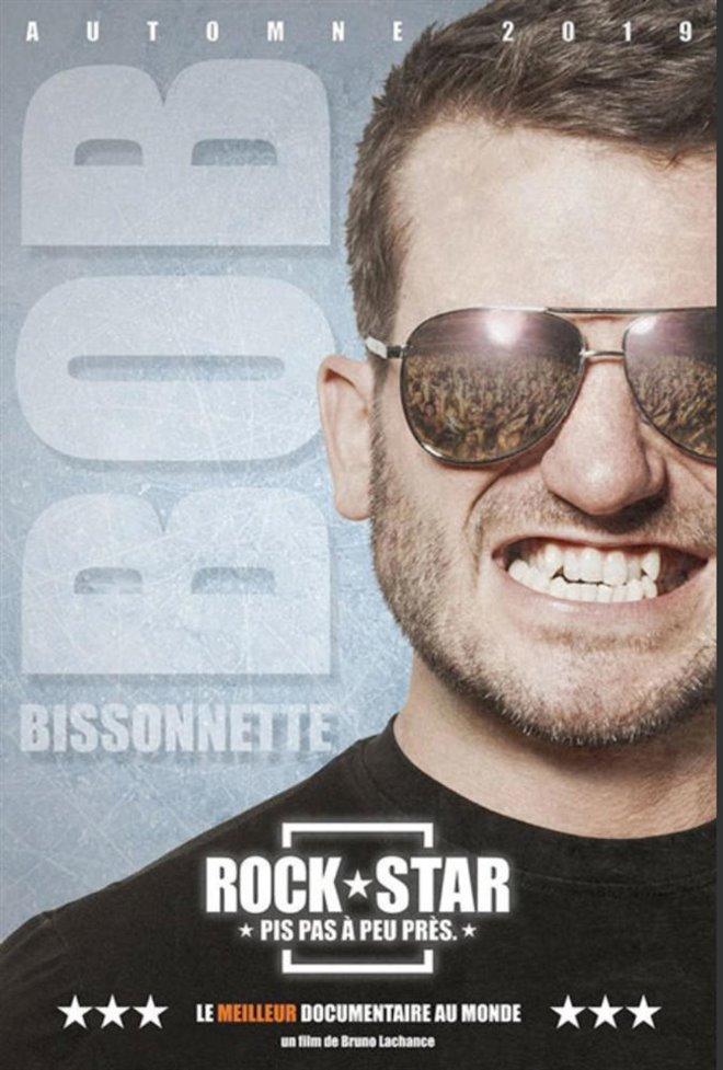 Bob Bissonnette: Rockstar. Pis pas à peu près. Large Poster