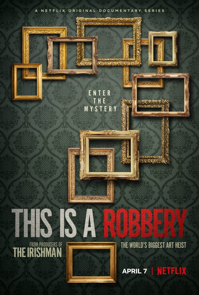 This is a Robbery: The World's Greatest Art Heist (Netflix) Poster
