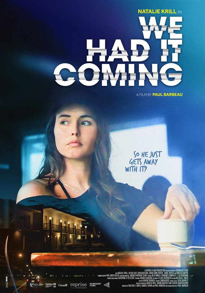 We Had It Coming Large Poster