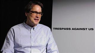 Trespass Against Us