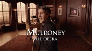Mulroney: The Opera Thumbnail