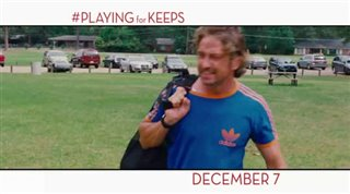 Playing for Keeps Trailer Video Thumbnail