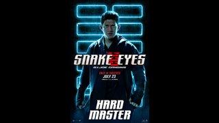 SNAKE EYES Motion Poster - Hard Master Video Thumbnail