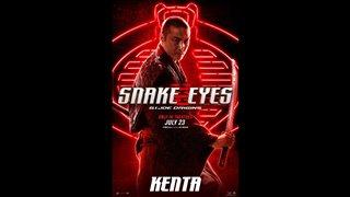 SNAKE EYES Motion Poster - Kenta Video Thumbnail